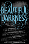 Beautiful Darkness (Beautiful Creatures #2)